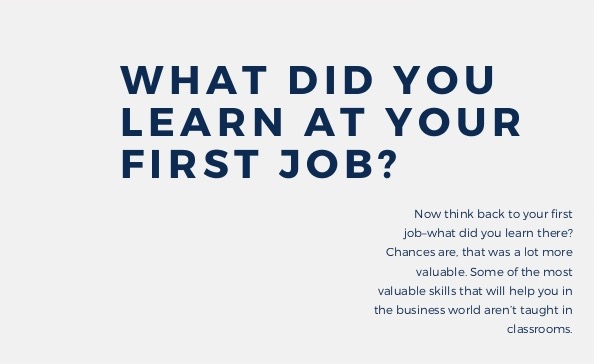 What did you learn at your first job?